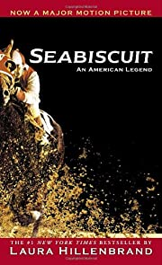 Seabiscuit: An American Legend por Laura…