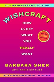 Wishcraft: How to Get What You Really Want…