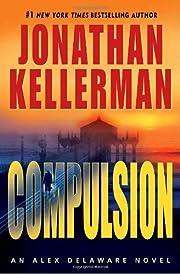 Compulsion (Alex Delaware, No. 22) de…