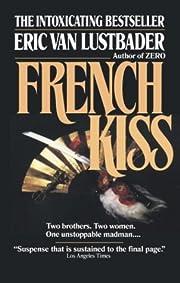 French Kiss de Eric Van Lustbader
