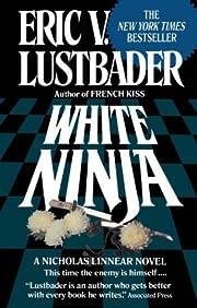 White Ninja – tekijä: Eric Van Lustbader