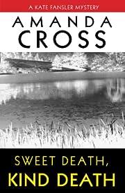 SWEET DEATH, KIND DEATH (Kate Fansler) por…