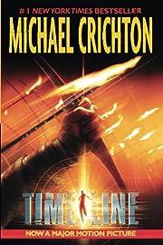 Timeline: A Novel de Michael Crichton