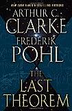 The last theorem / Arthur C. Clarke & Frederik Pohl