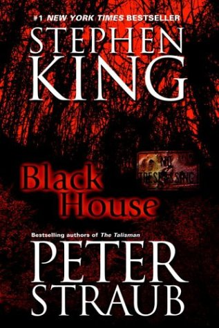 Black House written by Peter Straub and Stephen King