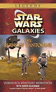 The Ruins of Dantooine (Star Wars: Galaxies)…