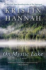 On Mystic Lake: A Novel (Ballantine Reader's…