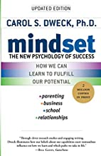 Mindset: The New Psychology of Success by…