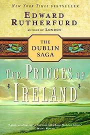 The Princes of Ireland: The Dublin Saga af…