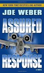 Assured Response: A Novel af Joe Weber