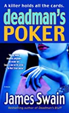 Deadman's Poker: A Novel by James Swain
