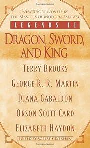 Legends II: Dragon, Sword, and King av…