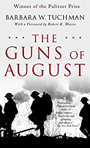 The Guns of August: The Pulitzer…