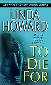 To Die For (Blair Mallory) de Linda Howard