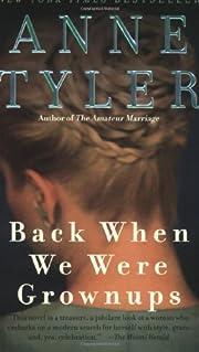 Back When We Were Grownups por Anne Tyler