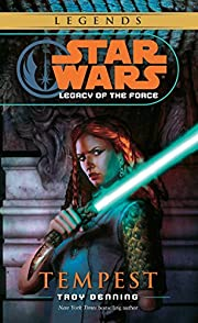 Tempest (Star Wars: Legacy of the Force,…