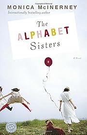 The alphabet sisters : a novel por Monica…