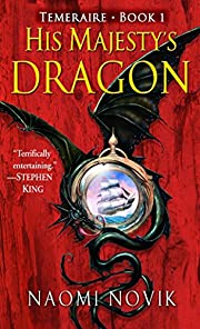 His Majesty's Dragon de Naomi Novik