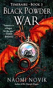 Black Powder War (Temeraire, Book 3) por…