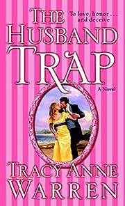 The Husband Trap: A Novel – tekijä: Tracy…