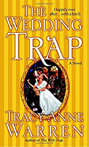 The Wedding Trap de Tracy Anne Warren