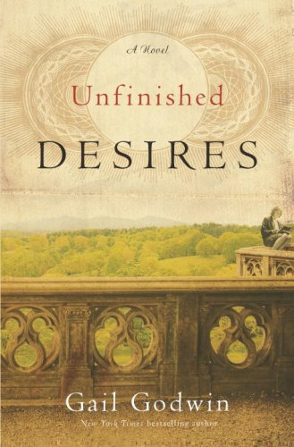 Unfinished Desires: A Novel, Godwin, Gail