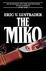 The Miko – tekijä: Eric Van Lustbader