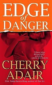 Edge of Danger – tekijä: Cherry Adair
