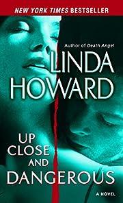 Up Close and Dangerous: A Novel – tekijä:…