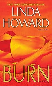 Burn: A Novel av Linda Howard