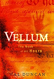 Vellum: The Book of All Hours av Hal Duncan
