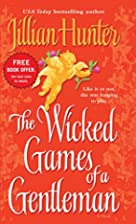The Wicked Games of a Gentleman by Jillian…