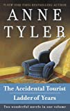 The accidental tourist : & Ladder of years : two novels / Anne Tyler
