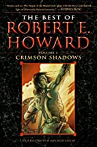 The Best of Robert E. Howard, Volume 1:…