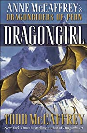 Dragongirl (The Dragonriders of Pern) by…