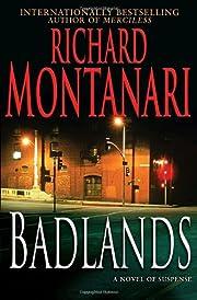 Badlands: A Novel of Suspense de Richard…