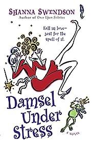 Damsel Under Stress (Katie Chandler, Book 3)…