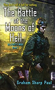 The Battle at the Moons of Hell (Helfort's…