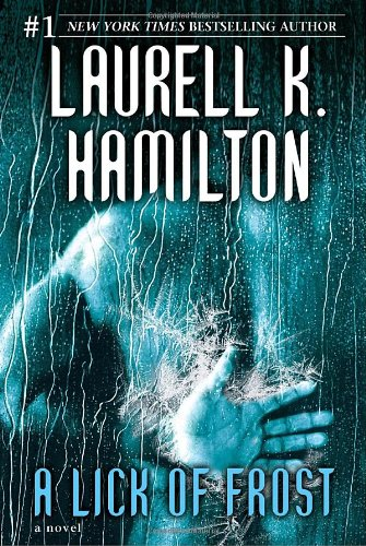 A Lick of Frost (Meredith Gentry, Book 6), Hamilton, Laurell K.
