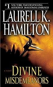 Divine Misdemeanors: A Novel af Laurell K.…