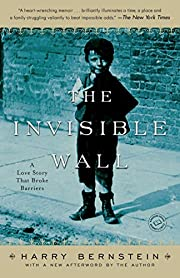 The Invisible Wall: A Love Story That Broke…