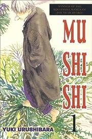 Mushishi 1 – tekijä: Yuki Urushibara