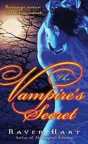 The Vampire's Secret por Raven Hart