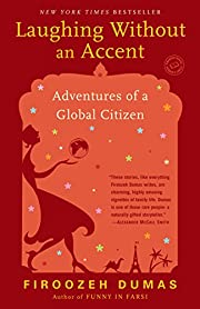Laughing Without an Accent: Adventures of a…