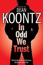 In Odd We Trust (Graphic Novel) (Odd Thomas…