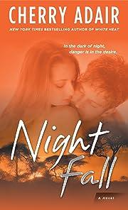 Night Fall: A Novel de Cherry Adair