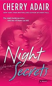 Night Secrets: A Novel – tekijä: Cherry…