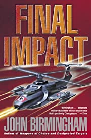 Final Impact: A Novel of the Axis of Time af…
