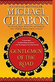Gentlemen of the Road: A Tale of Adventure…