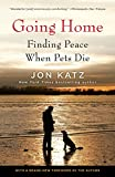 Going Home: Finding Peace When Pets Die de…